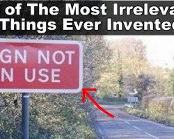 The Worlds Most Useless Things
