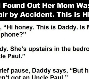 This Girl Found Out Her Mom Was Having an Affair by Accident. This is Hilarious