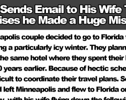 Man Sends Email to His Wife Then Realises he Made a Huge Mistake