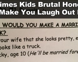 28 Examples of Kids Being Brutally Honest. This is Hilarious