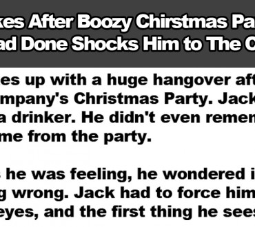 Man Wakes From Drunken Night to Find a Shocking Truth.
